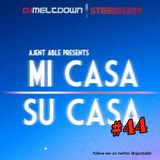 Mi Casa, Su Casa Podcast - Volume 44 - 08.24.15