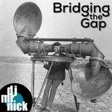 Bridging the Gap ~ September 11th, 2018: New Music