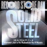 Solid Steel Radio Show 18/4/2014 Part 3 + 4 - Honest Jon's vs If Music vs Rubadub