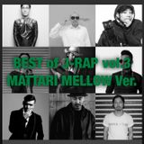 BEST of JAPANESE HIP HOP Vol.3 ~MATTARI MELLOW Ver.~ 80min