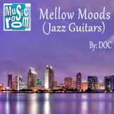 Mellow Moods (Jazz Guitars) - By: DOC (04.08.16)