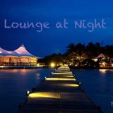 Lounge at Night - Mixed by Mr Cliff / Part25