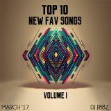 Top 10 New Fav Songs: Vol. I