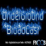 UnderGround BroadCast April 2015