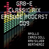 Gab-E - Retro Classic Mix EPISODE PODASCT 009 (2020) 2020-02-21