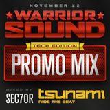 Warrior Sound: Tech Edition Promo