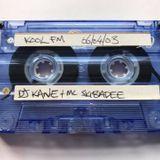 DJ Kane & MC Skibadee 06.04.03 Tape Rip Kool FM