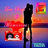 ♬♥ LOVE SONGS & MEMORIES VOL 3 ♥♬