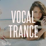 Paradise - Vocal Trance Top 10 (June 2015)