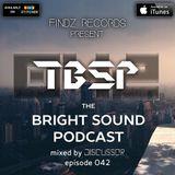 Discussor - The Bright Sound Podcast 042