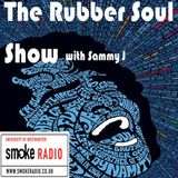 The Rubber Soul Show - Episode 8
