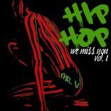 """ScC011: Mr. V presents Hip-Hop """"We Miss You"""" - Volume 1"""