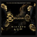Dj Adi - Balkan Bash Mixtape