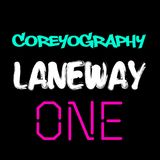 COREYOGRAPHY | LANEWAY ONE