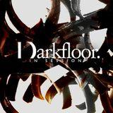 Darkfloor in Session 028 / DVNT