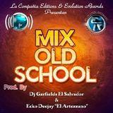 mix Old School By Ecko Dj Ft Dj Garfields (E.R & L.C.E)