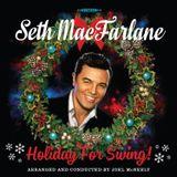 Seth MacFarlane - Holiday For Swing! (2014)