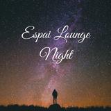 Espai Lounge - Night