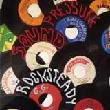 Sounds & Pressure - original vinyl Rocksteady & Early Reggae