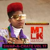 SWAP-A-CRATE VOL 17 - DJ MASTA K