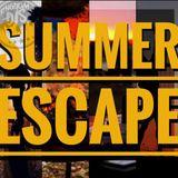 Summer Escape