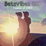 BetsVibes 005: Summer of 2019