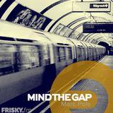 Mind The Gap 30 -  November 2013