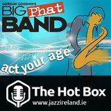 The Hot Box #014 – A Big Band Special