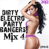 Dirty Electro Party Bangers! [Mix 4]