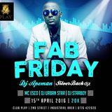 FabFridays 15th April 2016 set 1- Dj Apeman ( live ) @clubPlay
