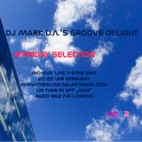 Monday Selection - DJ Mark D.A.'s Groove Delight 47 for MGR, 26.09.2016
