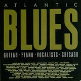 Jazz me BLUES #12 special Atlantic Blues (and Chicago) cd boxset