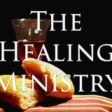 """The Healing Ministry Part 1 """"Using Our Authority"""" - Audio"""