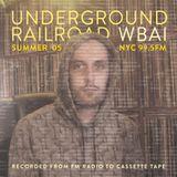 WBAI 99.5fm @ Underground Railroad Radio ~summerohfive~