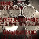 Massive Percussive Hammers 17 KAOS radio Austin Mosh Pit Hell Metal Punk Hardcore w doormouse dmf