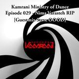 Kamrani Ministry of Dance - Episode 029 - 01.06.2014 (Nima Varasteh RIP) [Guestmix Steve OOOD]