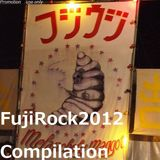 Fuji Rock Festival 2012 Compilation