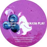 Sunshine Soup 012 - Maxim Play (XTC Tales)