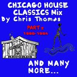 !!Warning!! Old School House Music From Chicago 90-94 Part 2