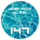 Deep hour - DJ Sal vol.147