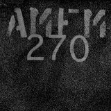 AMFM I 270 | Live from Awakenings Festival 2018 [Part 2]