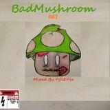 DjREDie - BadMushroom Vol 2