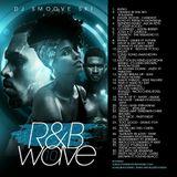 R&B WAVE #10 #ALLNEW