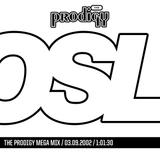 OSL The Prodigy Mega Mix [90s]