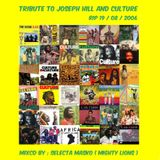 Tribute to Joseph Hill and Culture