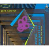 Astral Projection - Peed Torresf - Full Disc [Including I-Doser Capsule]