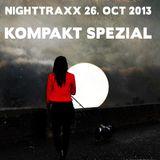 KOMPAKT Spezial - Nighttraxx / Radio Lohro - 26. Oct. 2013
