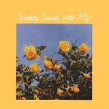 Sunday Sound with MiJ - 06.10.2019