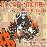 Cash Money - Kickin Flava (2006)