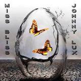 Miss Bliss B2B Johnny Lux (02-06-2018)